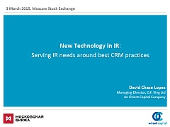 New Technology in IR: Serving IR needs around best CRM practices